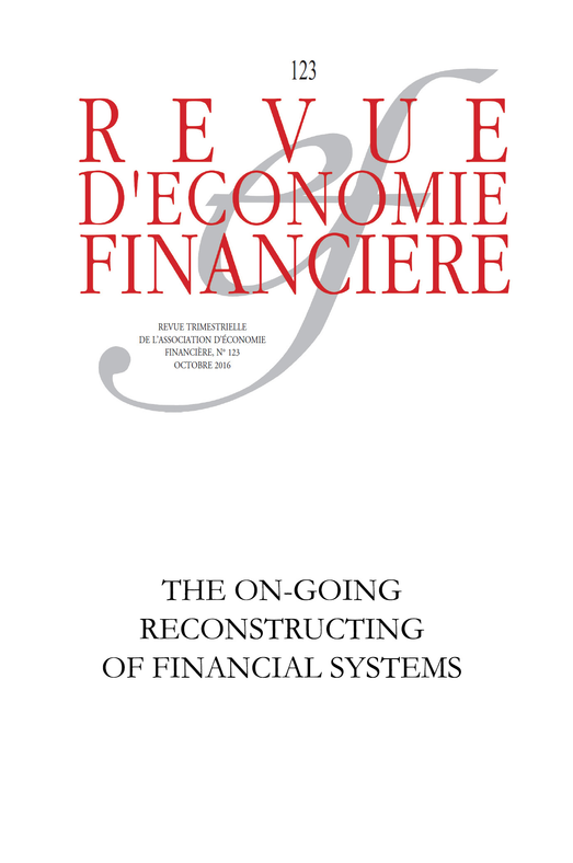 The on-going reconstructing of financial systems